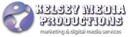 Kelsey Media Productions Marketing and Digital Media Services.